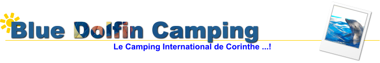 Blue Dolfin Camping Le Camping International de Corinthe ...!