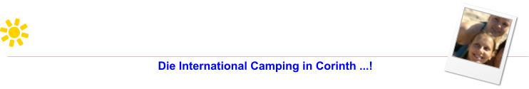 Die International Camping in Corinth ...!