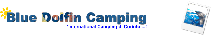 Blue Dolfin Camping L'International Camping di Corinto ...!